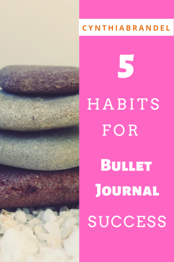 Five Bullet Journal Habits | Do you want to use your bullet journal effectively but find yourself struggling? Look no further. This post covers 5 essential habits for every bullet journal schedule. Click through to read more.