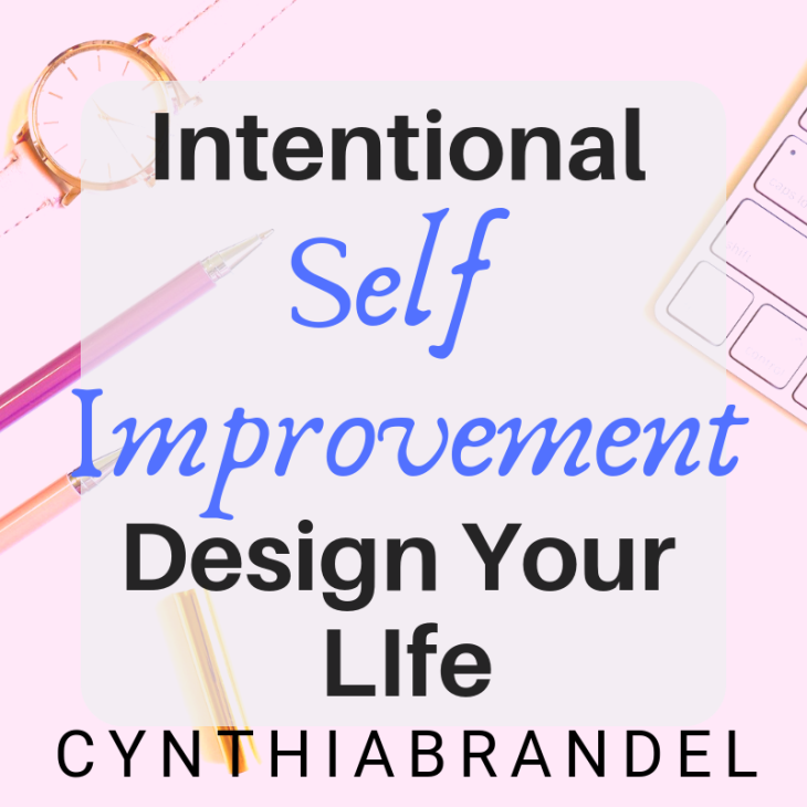 Self Improvement The Way To Live Intentionally | Do you find yourself struggling to make ends meat? Are you not living up to your full potential? It sounds like you need a self development plan. Click through to read more…..
