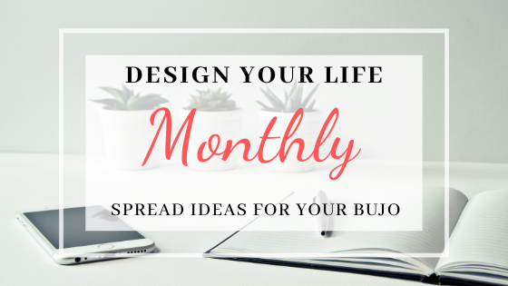 Monthly Bullet Journal Page Ideas